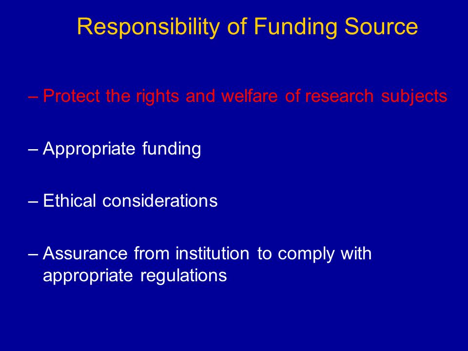 Responsibility of Funding Source