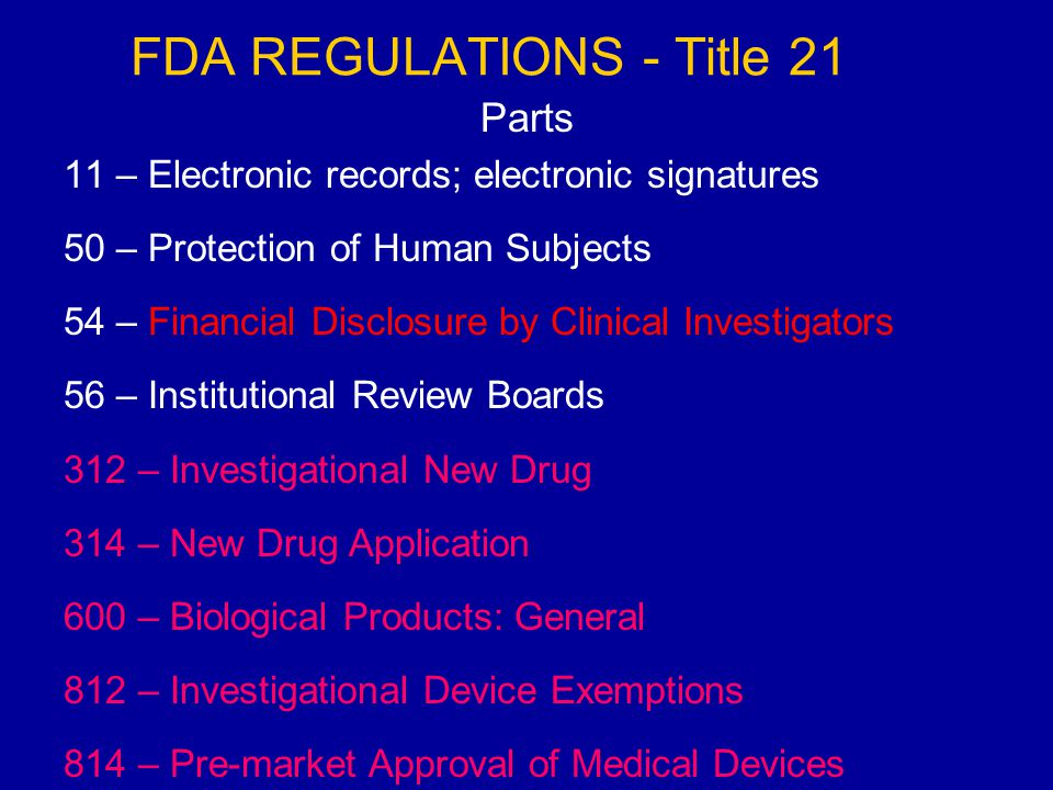 FDA REGULATIONS - Title 21