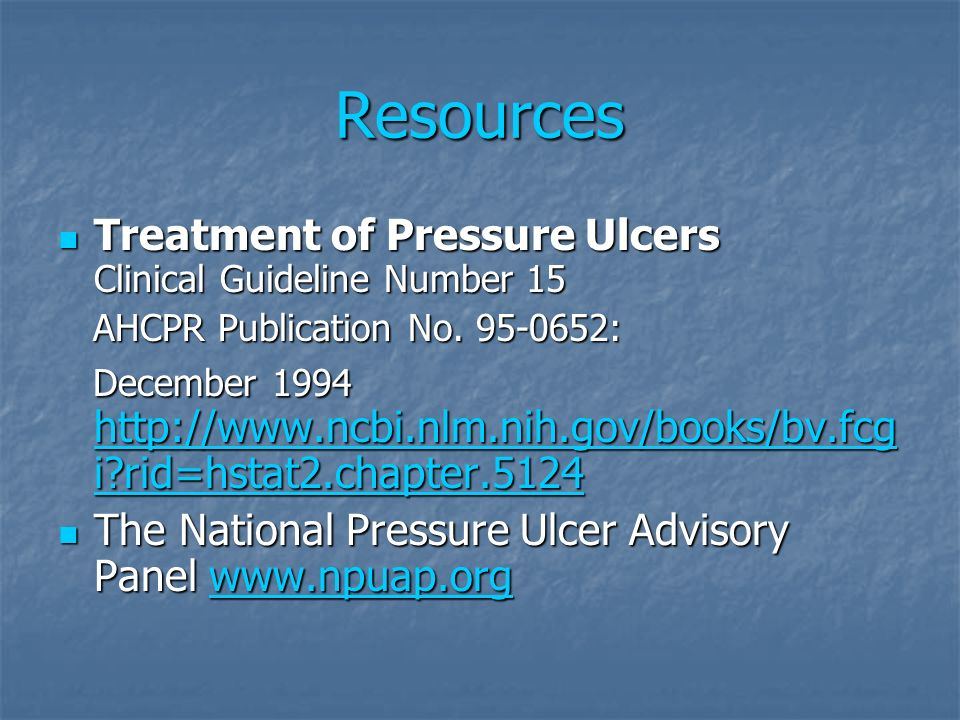 Resources Treatment of Pressure Ulcers Clinical Guideline Number 15