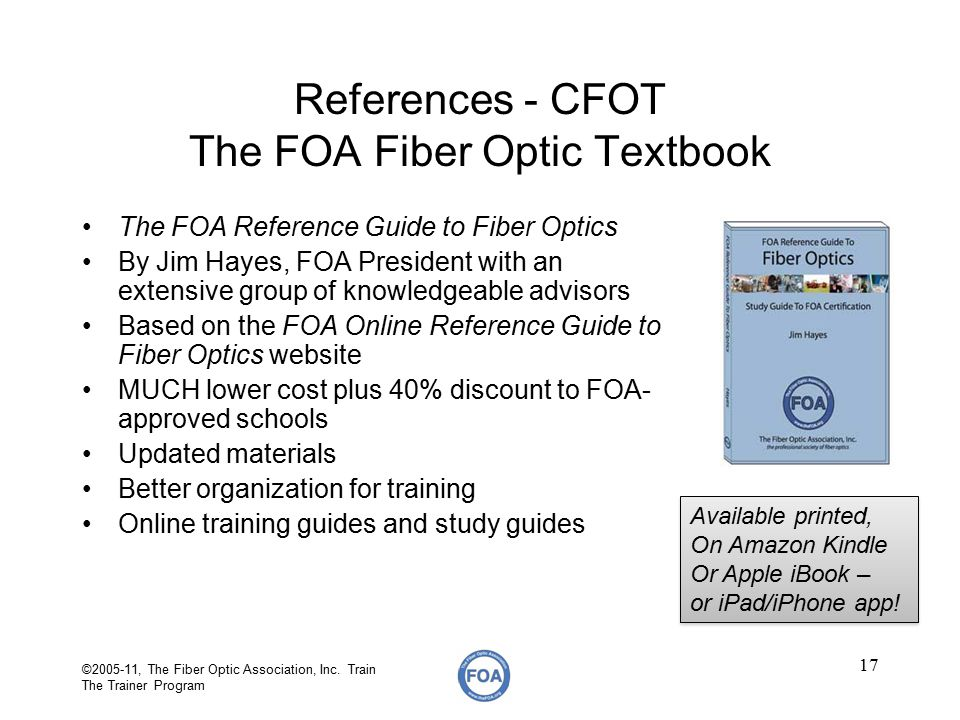 foa train the trainer 2005 instructor training cfos i online ppt rh slideplayer com foa reference guide to fiber optics study guide to foa certification foa reference guide to fiber optics download