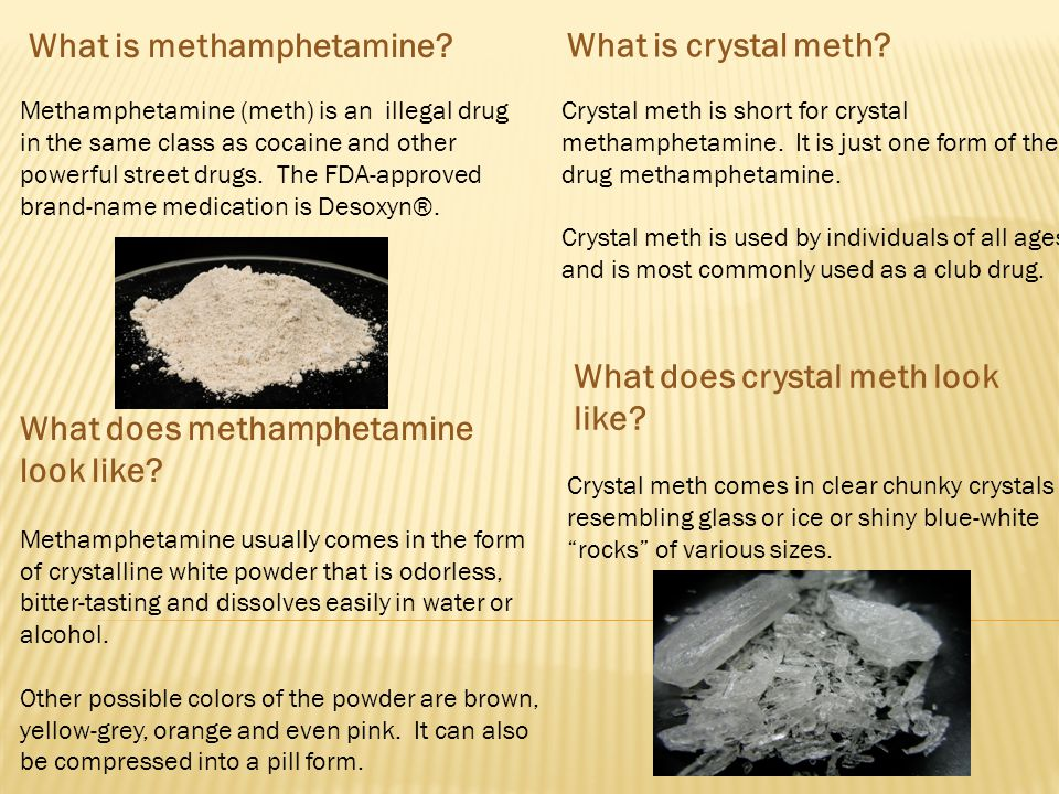what exactly are methamphetamines essay Essay: amphetamines/methamphetamines the medical use of amphetamines was common in the 1950/60's when they were used to help cure depression in its regular form, methamphetamines are also known as speed, meth, and chalk in its smoked form, it is known as ice, crystal, crank, and glass.