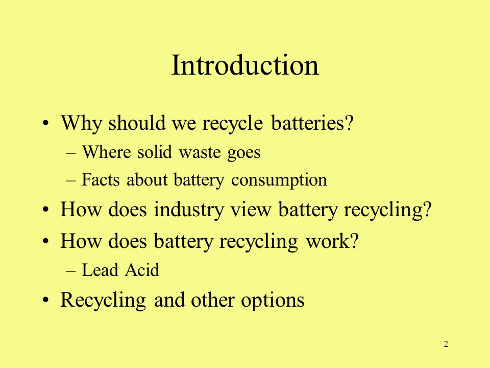 Introduction Why Should We Recycle Batteries