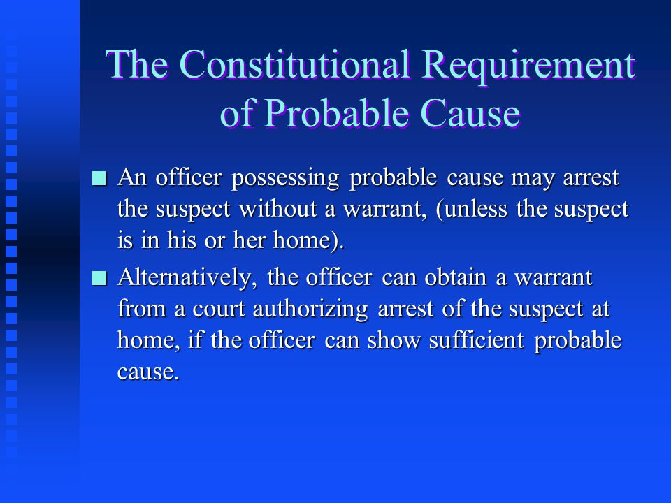 The Constitutional Requirement of Probable Cause