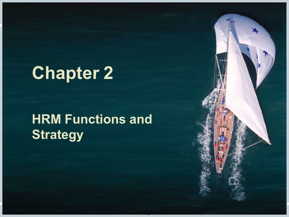 Chapter 2 HRM Functions and Strategy