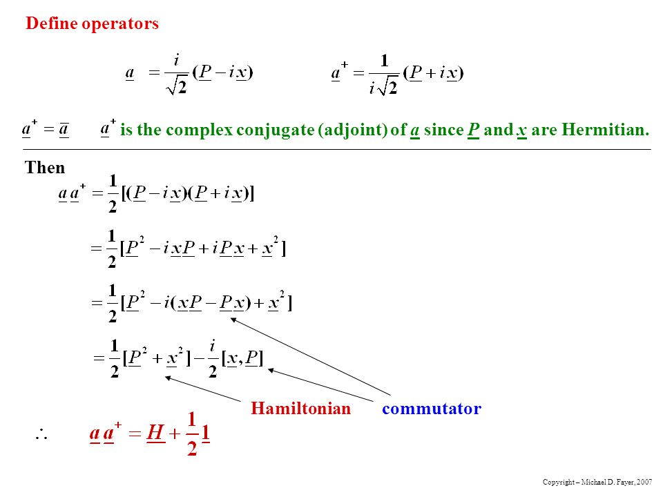 is the complex conjugate (adjoint) of a since P and x are Hermitian.
