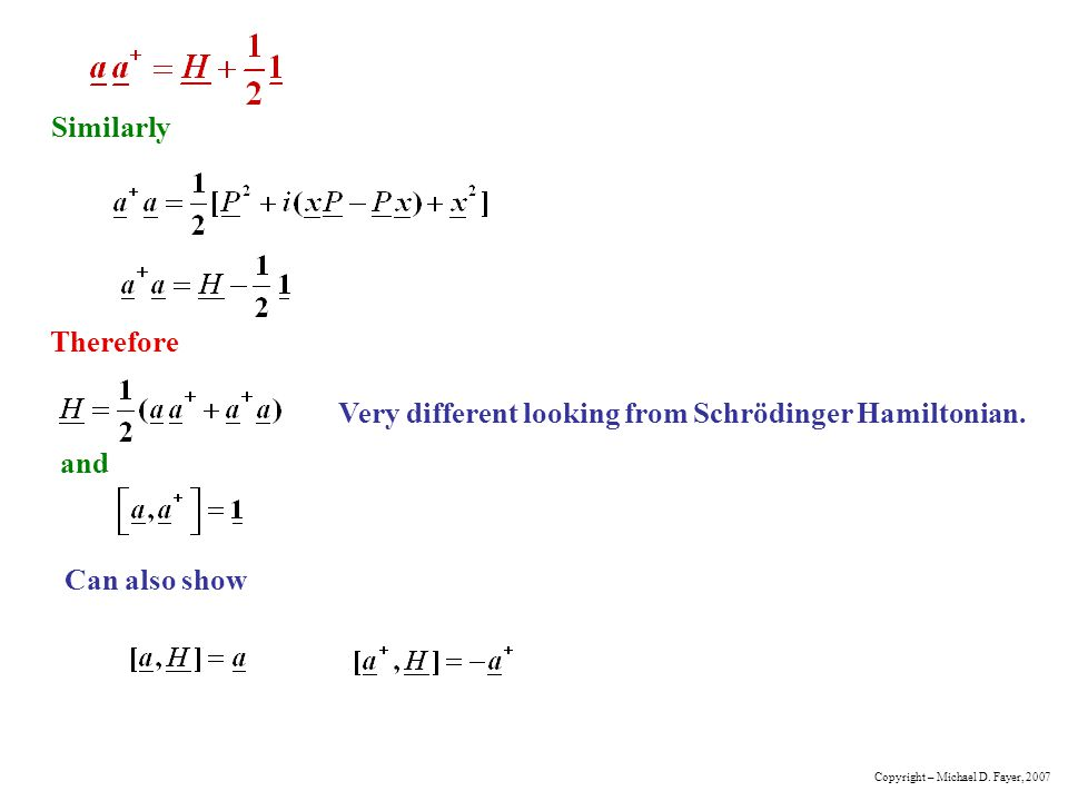 Very different looking from Schrödinger Hamiltonian.