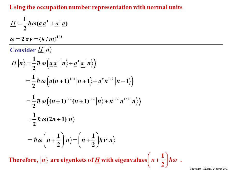 Using the occupation number representation with normal units