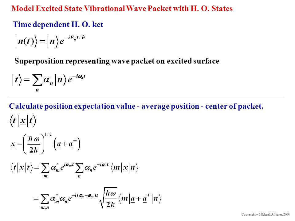 Model Excited State Vibrational Wave Packet with H. O. States