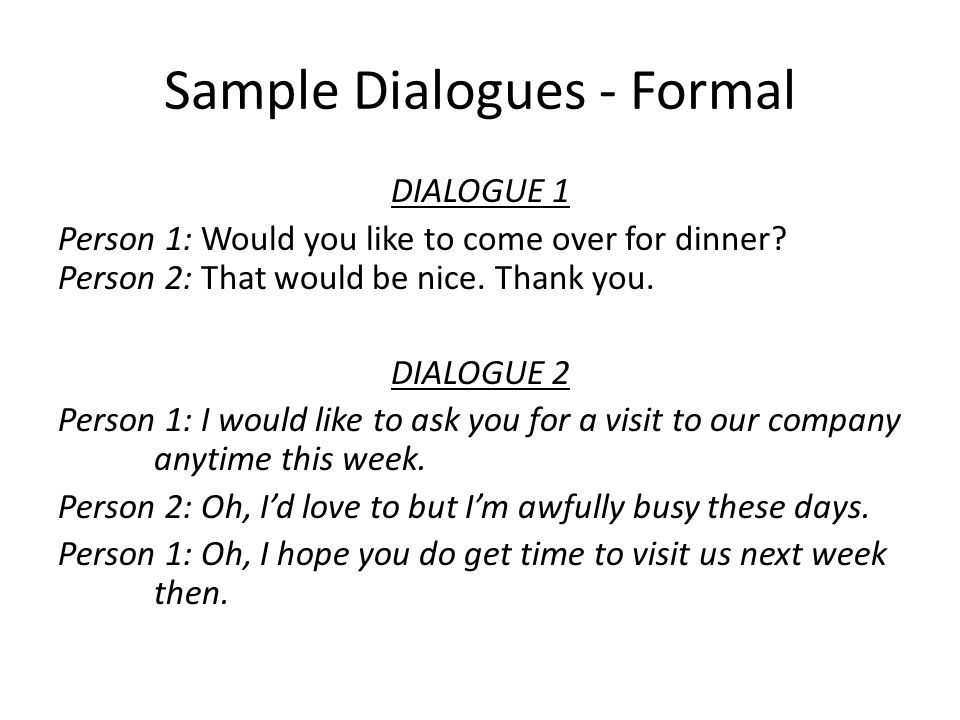 Sample Dialogues - Formal
