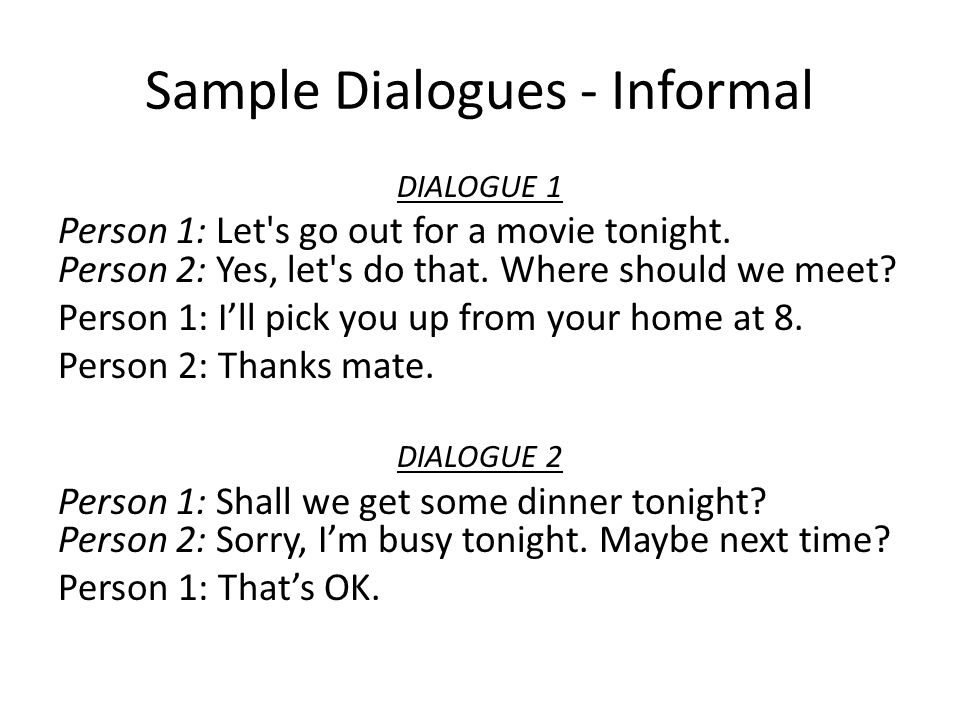 Sample Dialogues - Informal