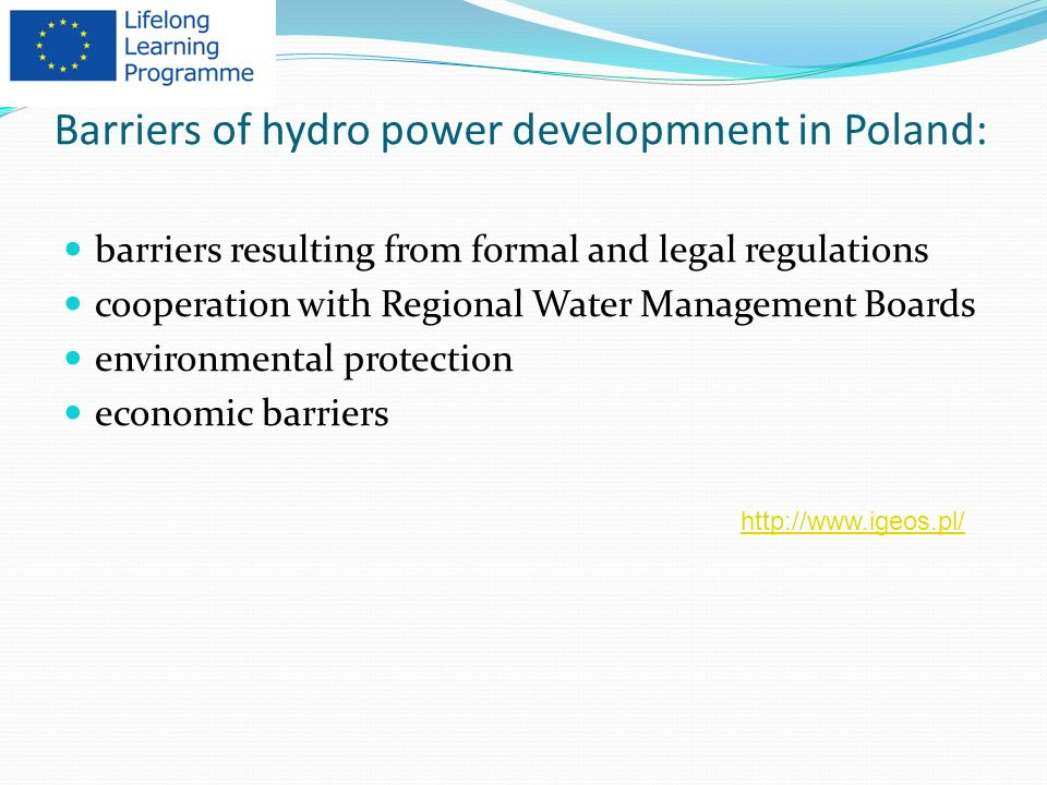 Barriers of hydro power developmnent in Poland: