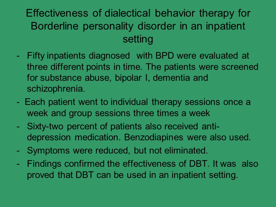 Effectiveness of dialectical behavior therapy for Borderline personality disorder in an inpatient setting
