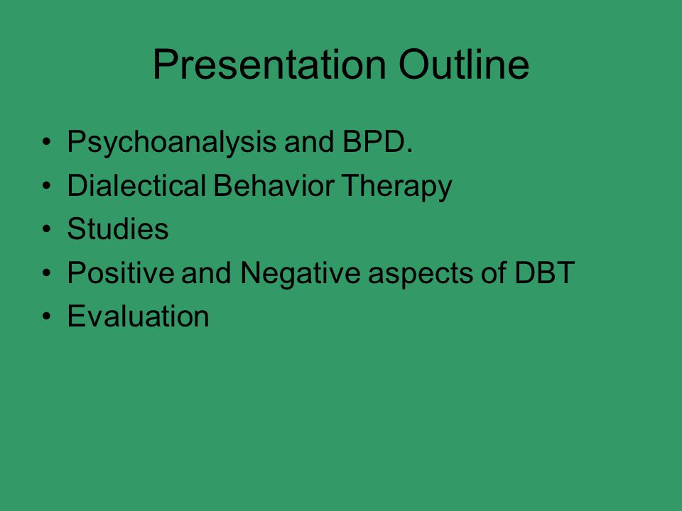 Presentation Outline Psychoanalysis and BPD.