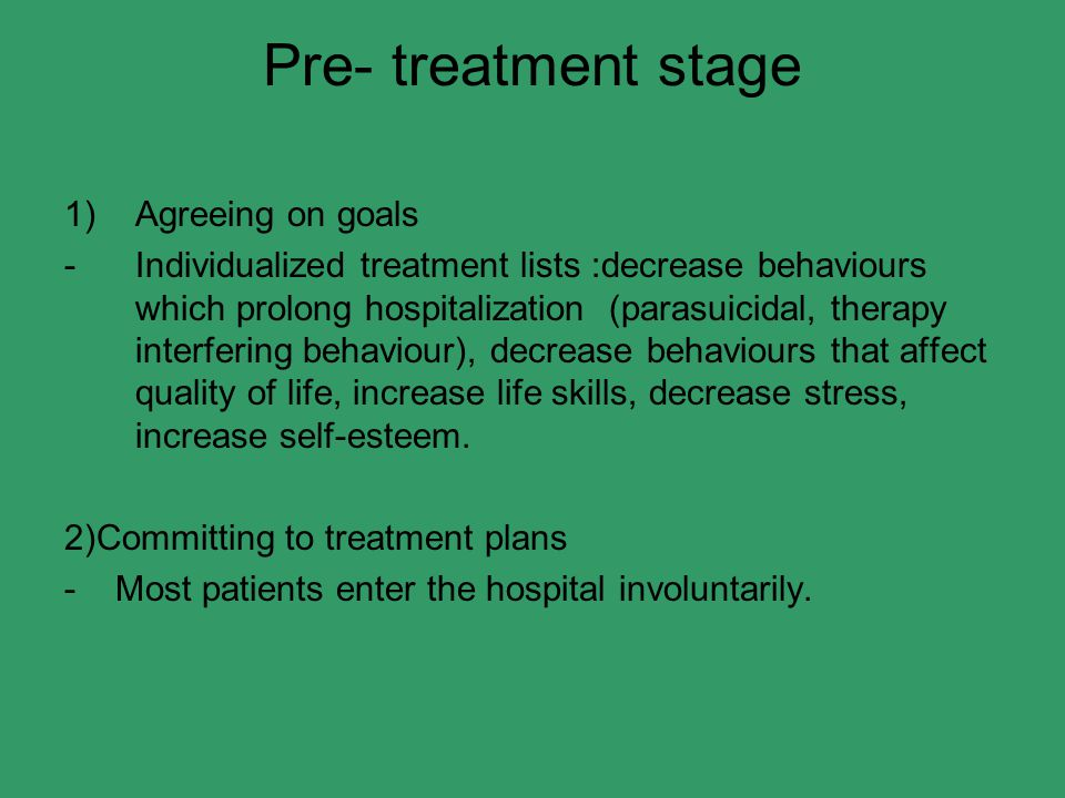 Pre- treatment stage Agreeing on goals
