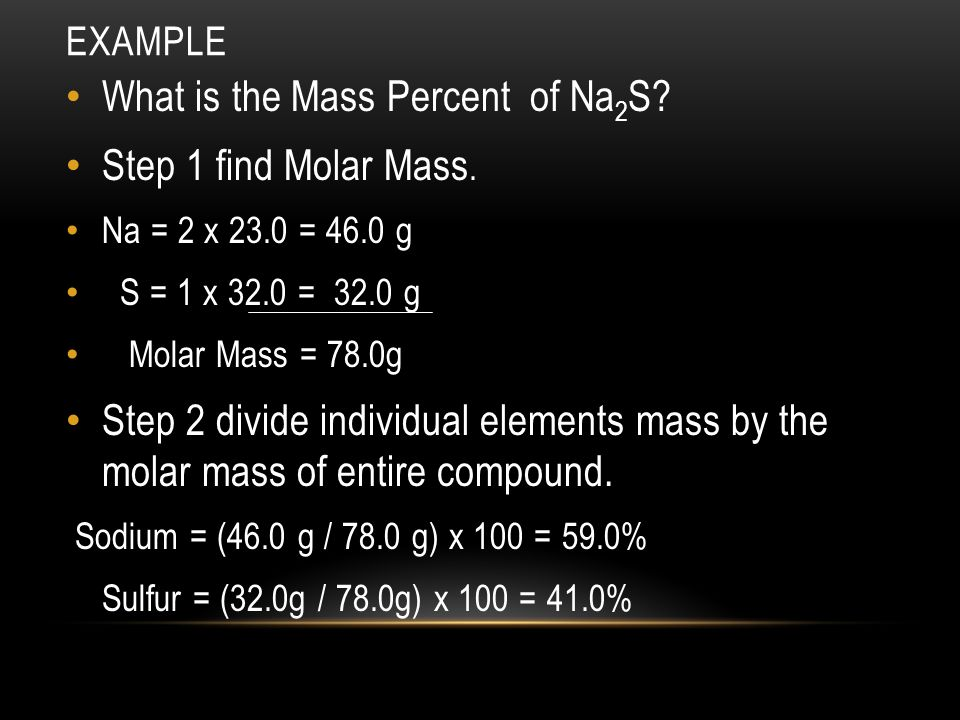 What is the Mass Percent of Na2S Step 1 find Molar Mass.