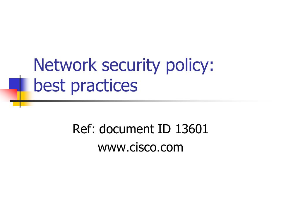 Network security policy: best practices