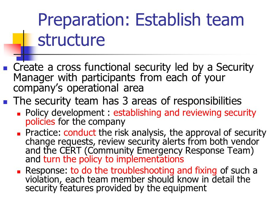 Preparation: Establish team structure