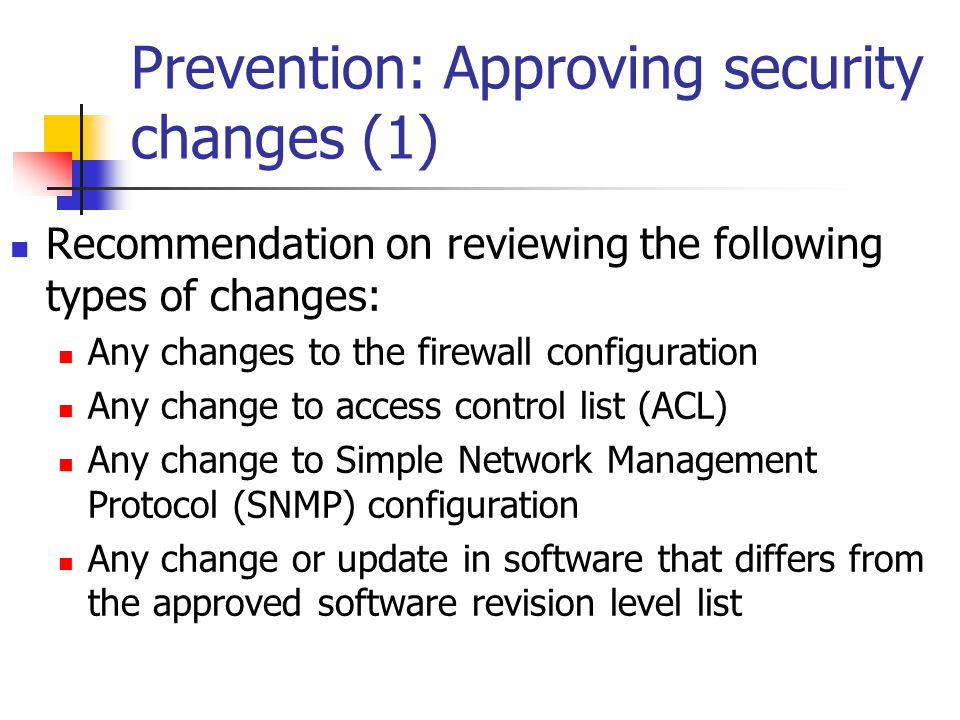 Prevention: Approving security changes (1)
