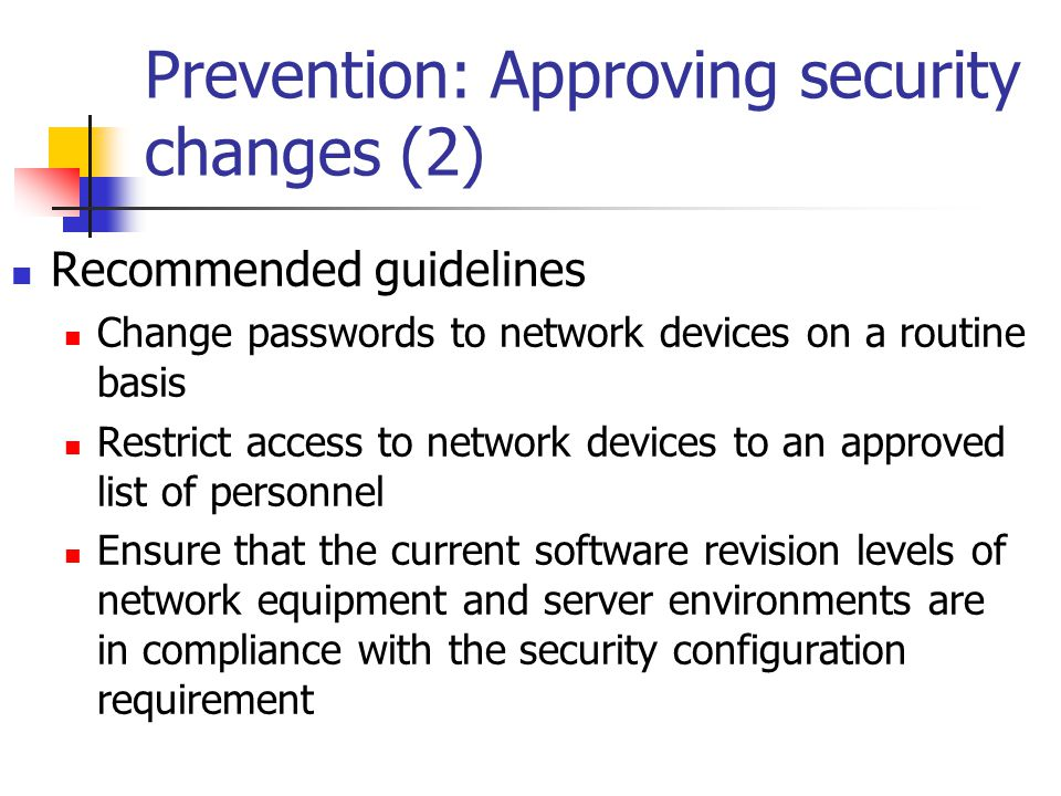 Prevention: Approving security changes (2)