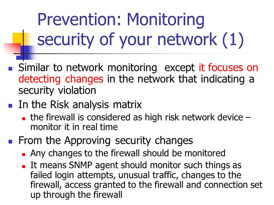 Prevention: Monitoring security of your network (1)