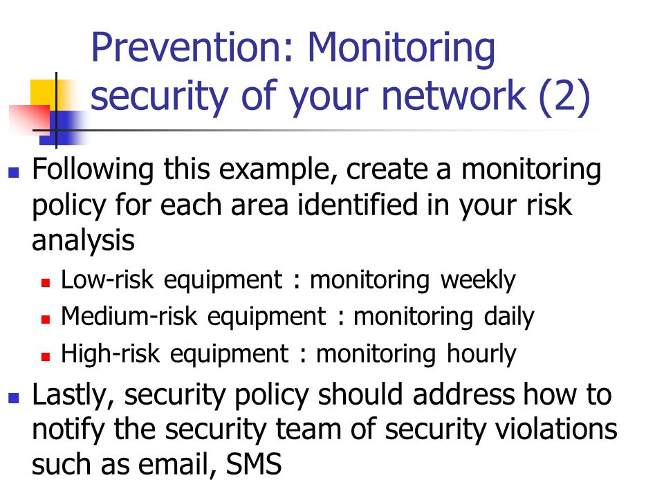 Prevention: Monitoring security of your network (2)