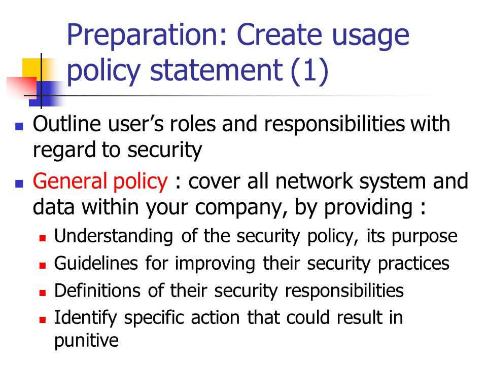 Preparation: Create usage policy statement (1)