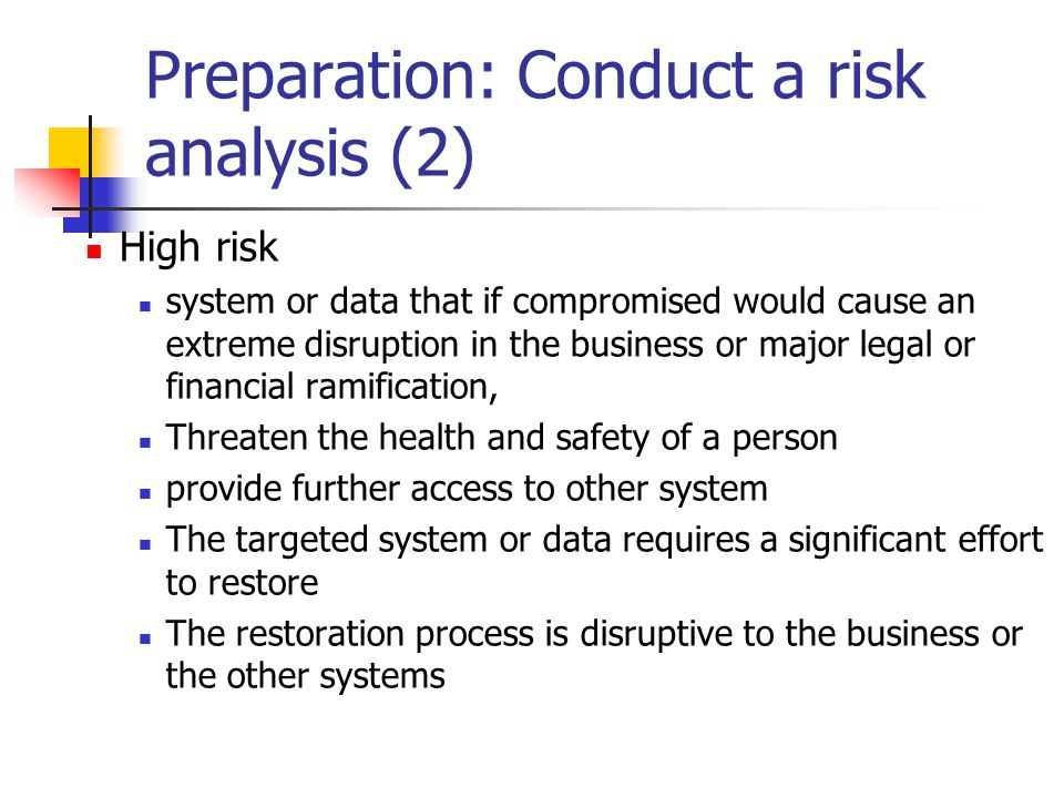 Preparation: Conduct a risk analysis (2)