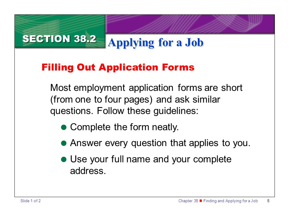 applying for a job The application process is the first step of getting the job you want you have to prove why you're the best candidate for the job, since hiring managers are weeding out applicants based on the information they're presenting.