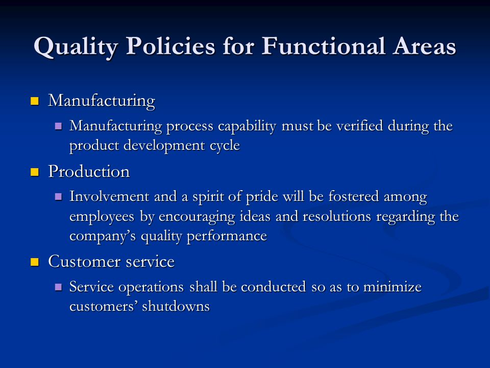 Quality Policies for Functional Areas