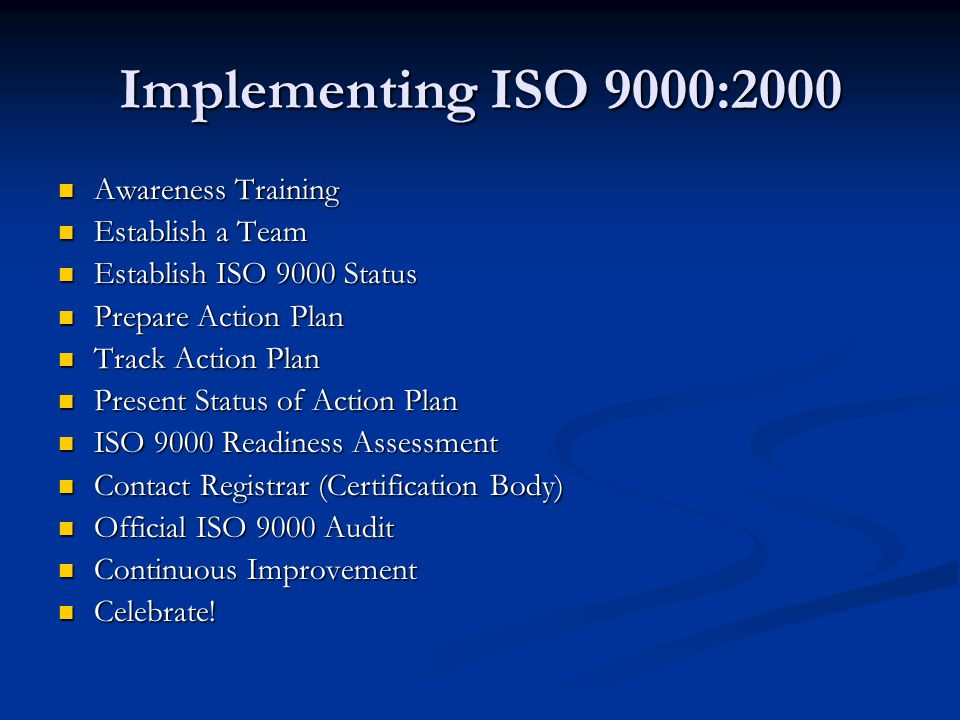 Implementing ISO 9000:2000 Awareness Training Establish a Team
