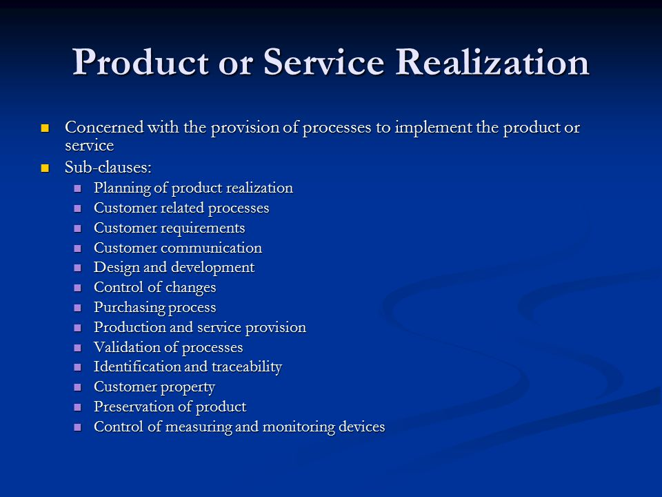 Product or Service Realization