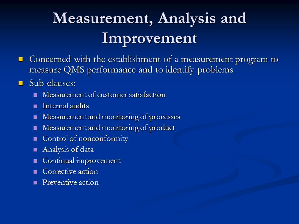 Measurement, Analysis and Improvement