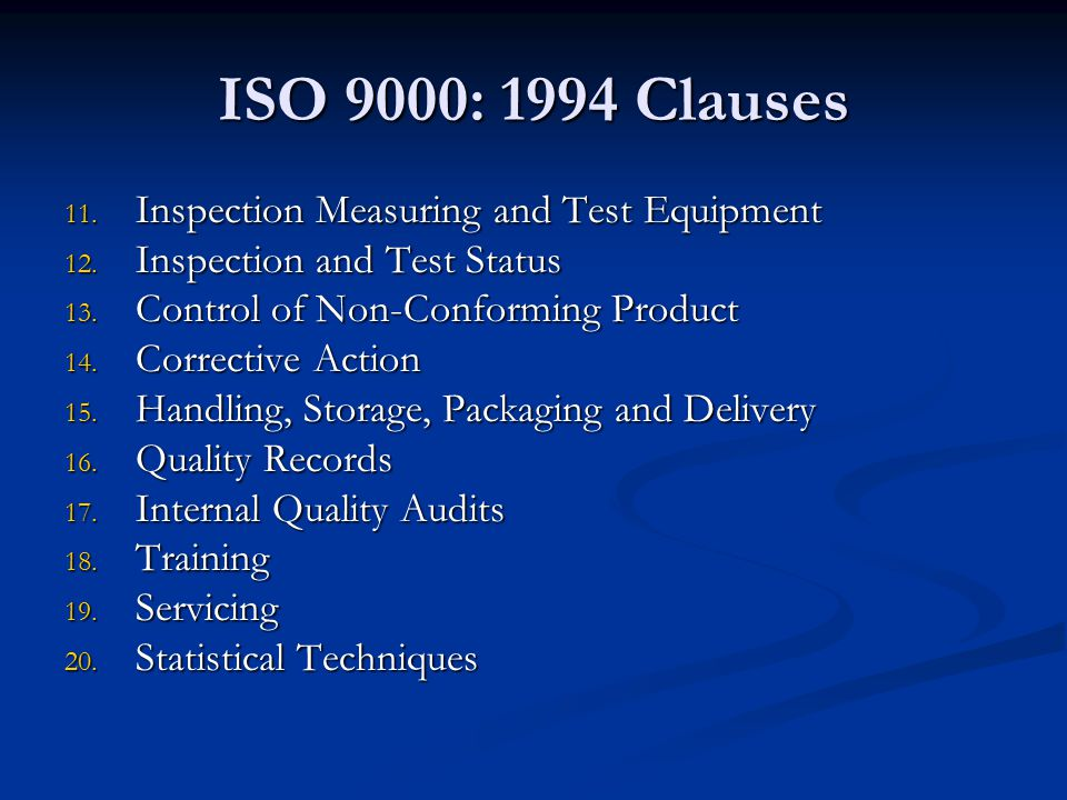 ISO 9000: 1994 Clauses Inspection Measuring and Test Equipment