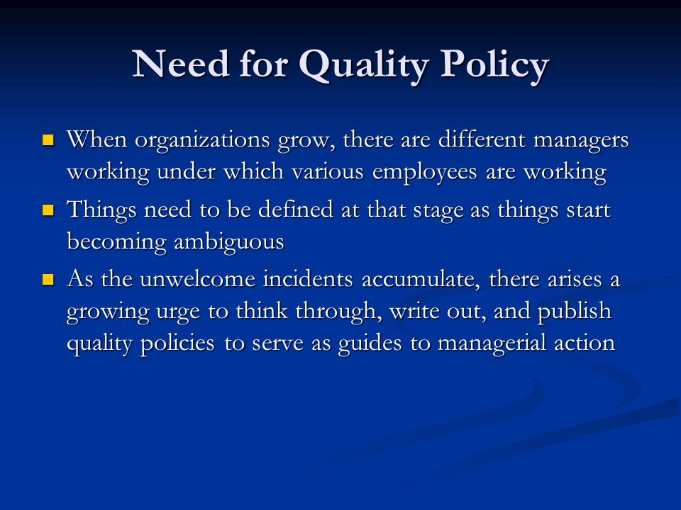 Need for Quality Policy