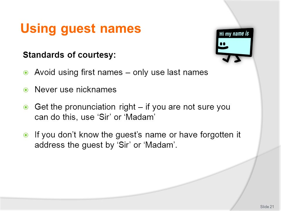 Using guest names Standards of courtesy: