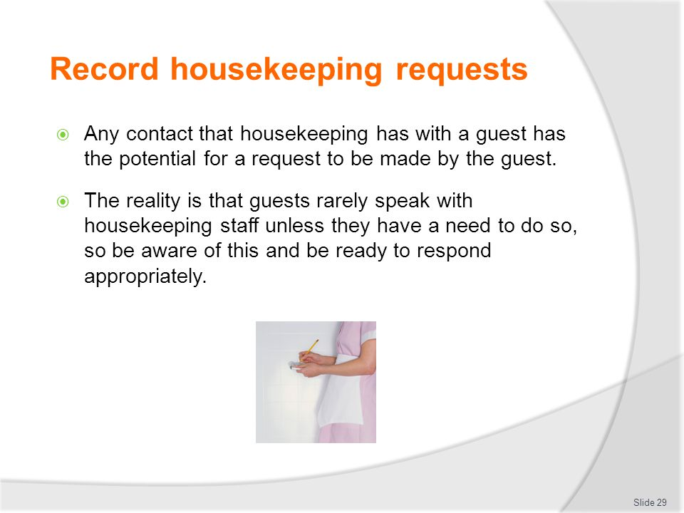 Record housekeeping requests