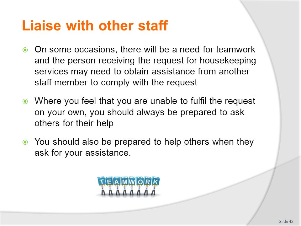 Liaise with other staff