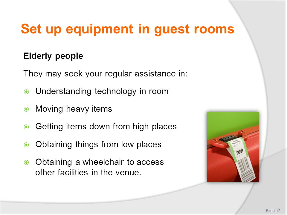 Set up equipment in guest rooms