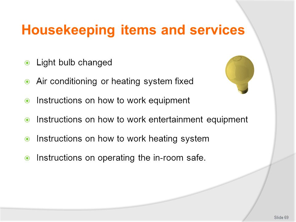 Housekeeping items and services