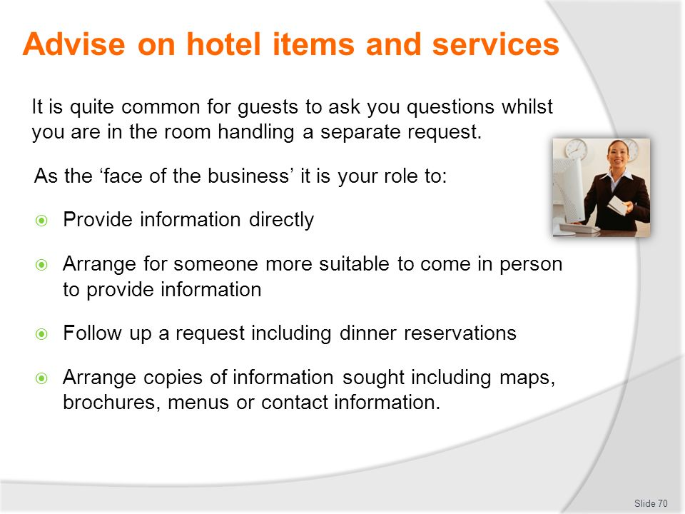 Advise on hotel items and services