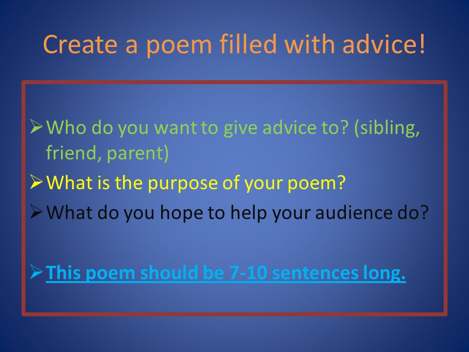 Create a poem filled with advice!