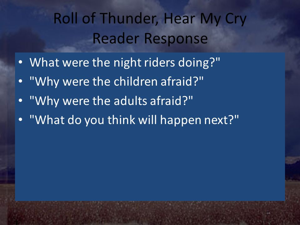 Roll Of Thunder Hear My Cry Ppt Video Online Download
