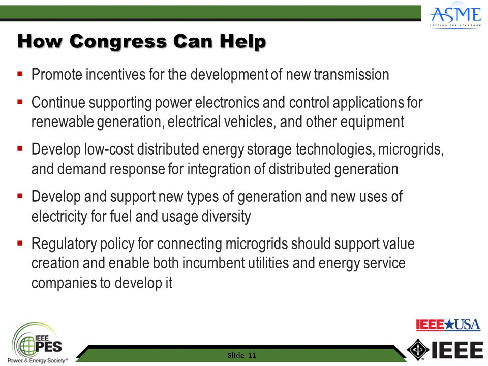 4/19/2017 How Congress Can Help. Promote incentives for the development of new transmission.