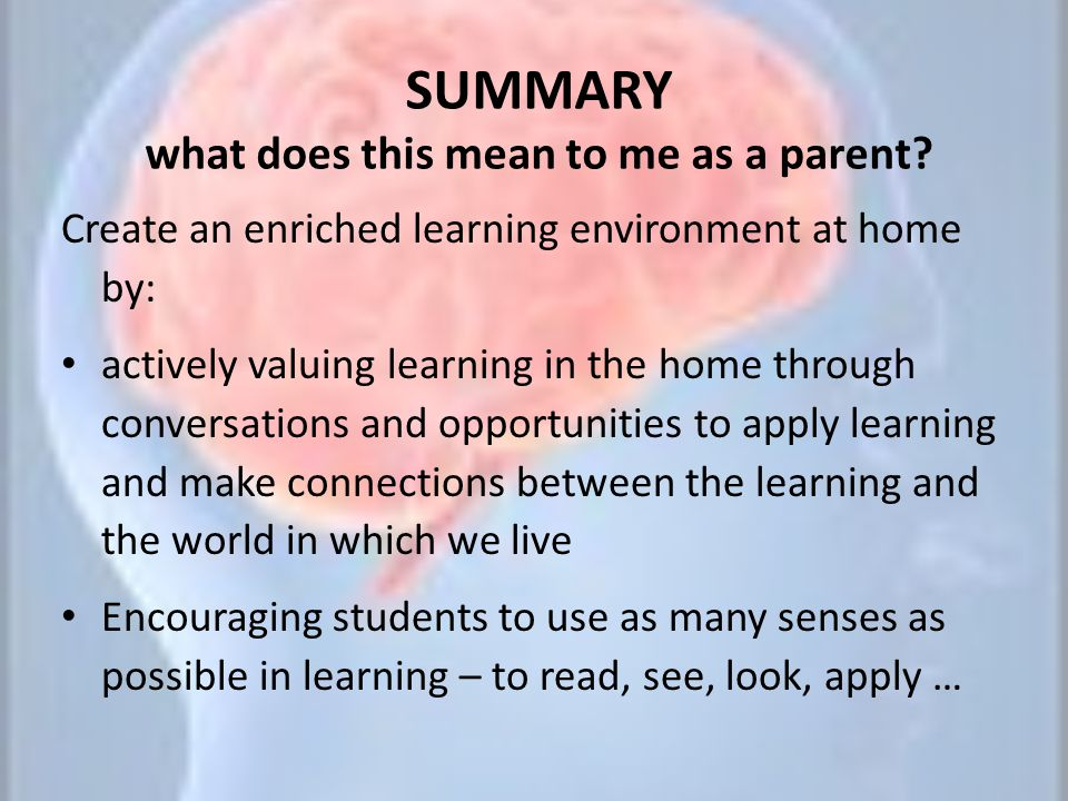 SUMMARY what does this mean to me as a parent