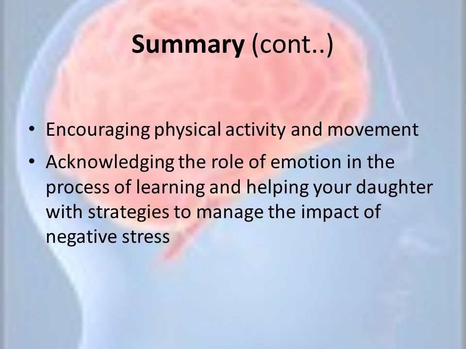 Summary (cont..) Encouraging physical activity and movement