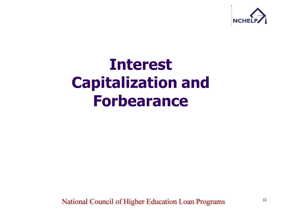 Interest Capitalization and Forbearance