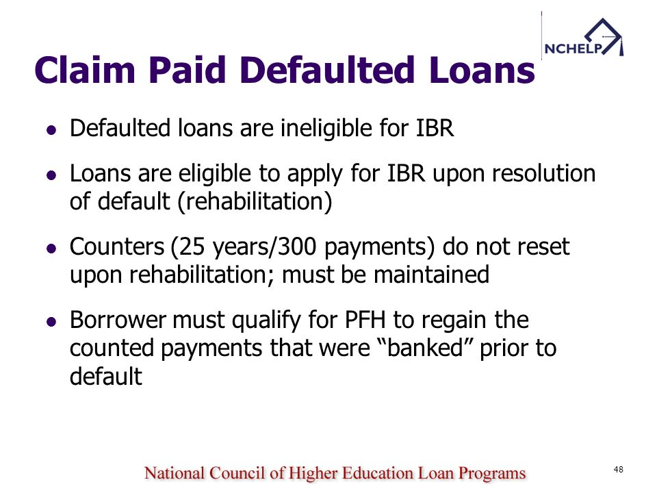 Claim Paid Defaulted Loans
