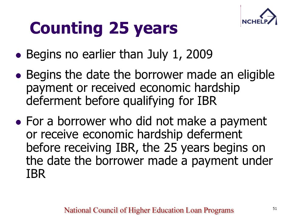 Counting 25 years Begins no earlier than July 1, 2009