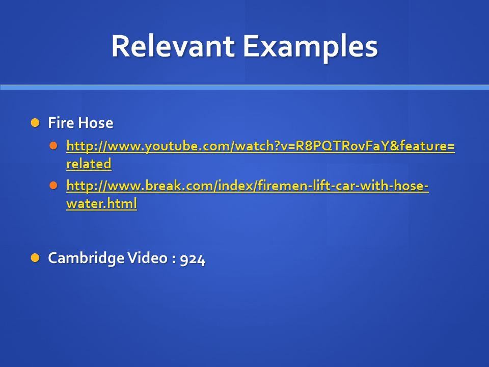 Relevant Examples Fire Hose Cambridge Video : 924