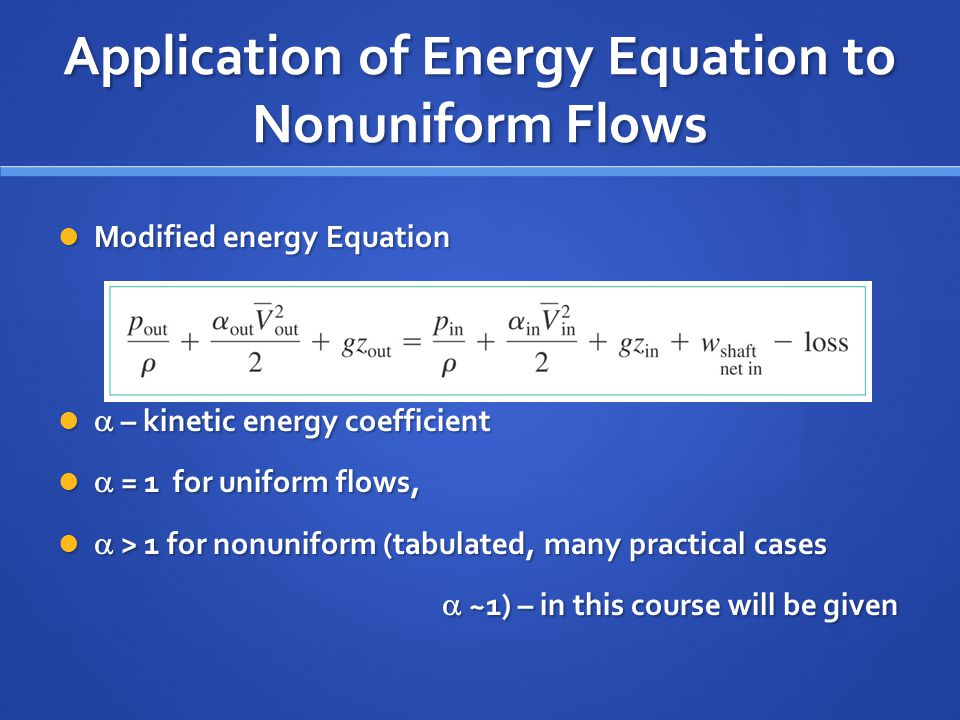 Application of Energy Equation to Nonuniform Flows